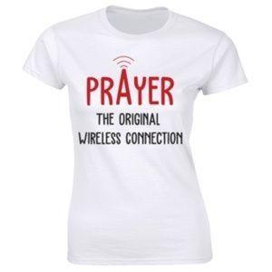 Prayer The Original Wireless Connection T-shirt